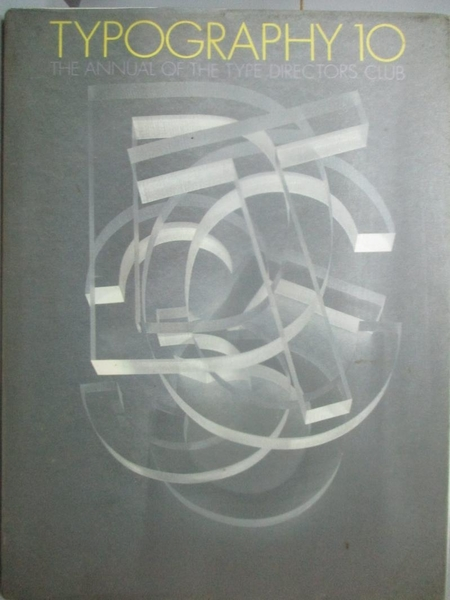 【書寶二手書T9/設計_XGL】Typography 10: The Annual of the Type Direct