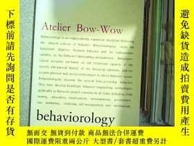 二手書博民逛書店atelier罕見bow wow behaviorology 工作室:行為學Y203004