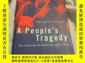 二手書博民逛書店A罕見People s Tragedy : the Russia