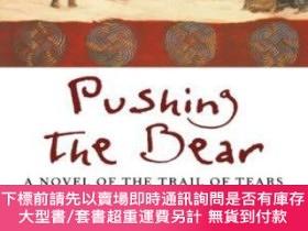 二手書博民逛書店Pushing罕見The Bear (harvest American Writing)Y255174 Dia