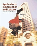二手書博民逛書店《Applications in Recreation & Leisure: For Today and the Future》 R2Y ISBN:0072353570