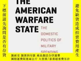 二手書博民逛書店The罕見American Warfare StateY364682 Rebecca U. Thorpe Un