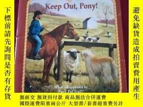 二手書博民逛書店Pony罕見Pals:Keep Out,Pony!Y332659