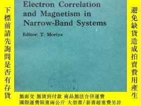 二手書博民逛書店electron罕見correlation and magnetism in narrow-band system