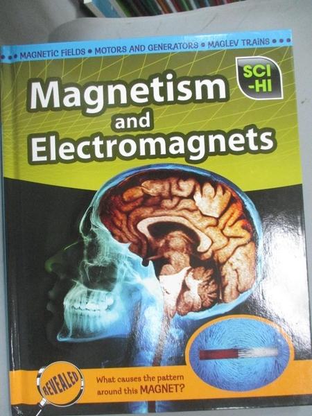 【書寶二手書T3/科學_EDA】Magnetism and Electromagnets_Eve Hartman