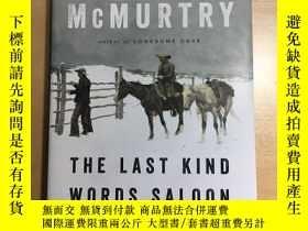 二手書博民逛書店The罕見Last Kind Words SaloonY1238