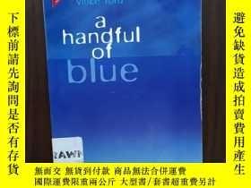 二手書博民逛書店HANDFUL罕見OF BLUE (A)Y12800 FORD VINCE ISBN:97818694356