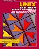 二手書博民逛書店 《UNIX System V Release 4 Administration》 R2Y ISBN:0672228106│Prentice Hall
