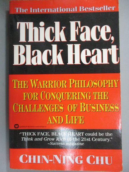 【書寶二手書T1/財經企管_IJW】Thick Face Black Heart: The Warrior Philosophy…