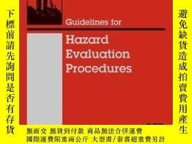 二手書博民逛書店Guidelines罕見for Hazard Evaluation Procedures, 3rd Edition