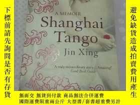 二手書博民逛書店SHANGHAI罕見TANGO【英文原版書】Y8122 JIN