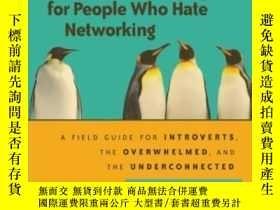 二手書博民逛書店Networking罕見For People Who Hate NetworkingY364682 Devor