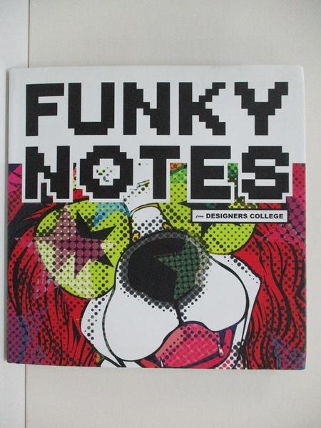 【書寶二手書T7/廣告_ES9】Funky Notes_Alpha Books (COR)