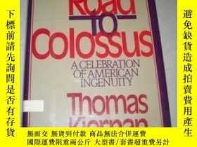 二手書博民逛書店The罕見Road To Colossus: A Celebration Of American Ingenuit