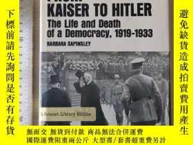 二手書博民逛書店From罕見kaiser to Hitler the life