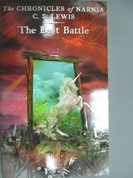 【書寶二手書T9/原文小說_KNJ】The Last Battle_C. S. LEWIS