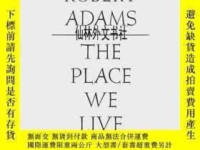 二手書博民逛書店【罕見】Robert Adams: The Place We L