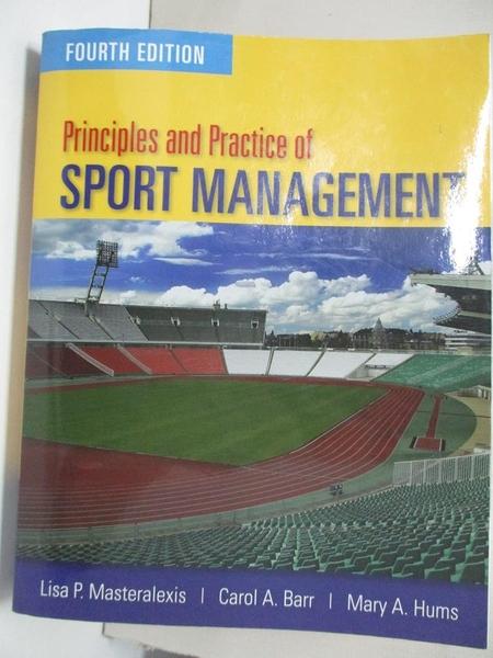 【書寶二手書T1/大學教育_KFI】Principles and Practice of Sport Management