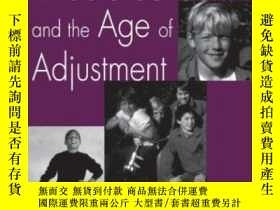 二手書博民逛書店Middle罕見School And The Age Of Adjustment: A Guide For Par