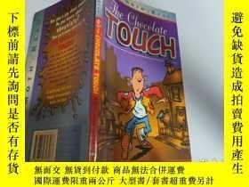 二手書博民逛書店The罕見Chocolate Touch (Mammoth read):巧克力觸摸(猛獁象讀物)Y200392