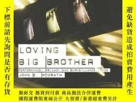 二手書博民逛書店Loving罕見Big BrotherY380406 John Mcgrath Routledge 出版20