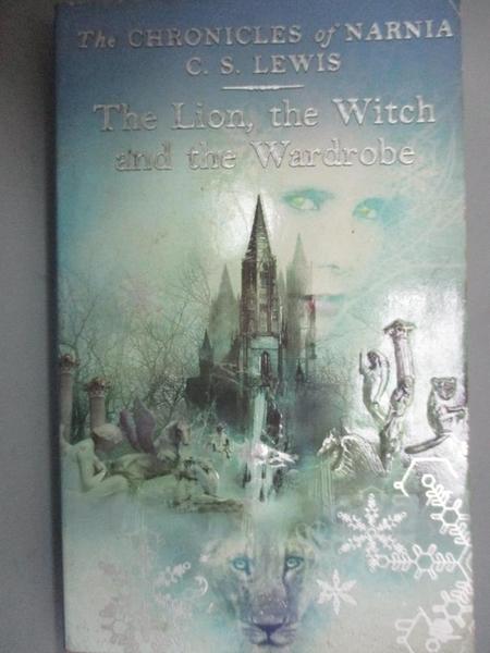 【書寶二手書T5/原文小說_OGJ】The Lion, the Witch and the Wardrobe_C. S.