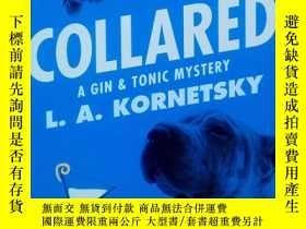 二手書博民逛書店Collared:罕見A Gin & Tonic Mystery