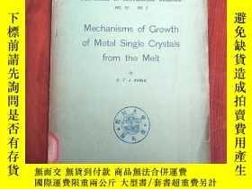 二手書博民逛書店mechanisms罕見of growth of metal single crystals from the m