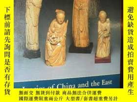二手書博民逛書店Ivories罕見of China and the East S