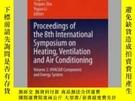 二手書博民逛書店Proceedings罕見of the 8th International Symposium on Heatin