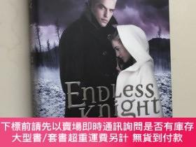 二手書博民逛書店Endless罕見Knight 無盡的騎士 英文原版青少年小說 精裝14歲以上Y439265 KRESLEY