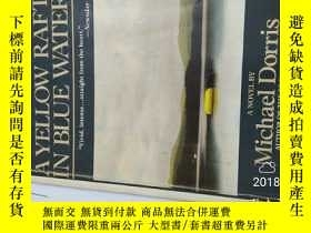 二手書博民逛書店A罕見Yellow Raft in Blue Water 架2Y
