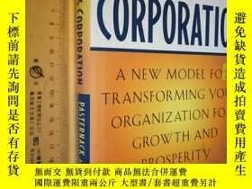 二手書博民逛書店英文原版罕見大精裝 The Centerless Corporation: Transforming Your O