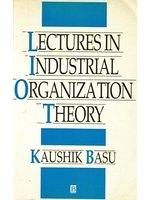 二手書博民逛書店 《Lectures in Industrial Organization Theory》 R2Y ISBN:1557863431│KaushikBasu