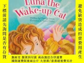 二手書博民逛書店luna罕見the wake-up cat.Y12498