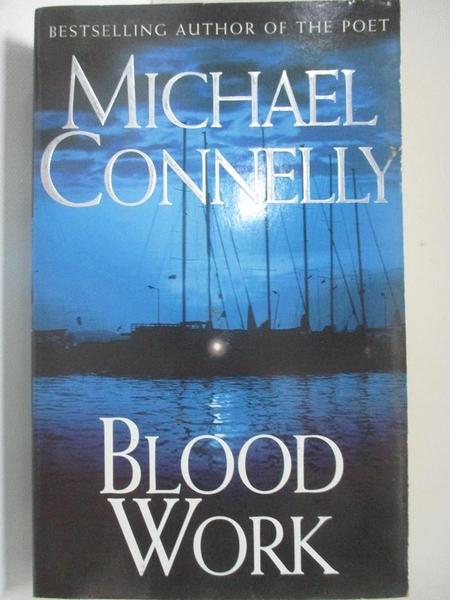 【書寶二手書T7/原文小說_AUC】Blood Work_Michael Connelly
