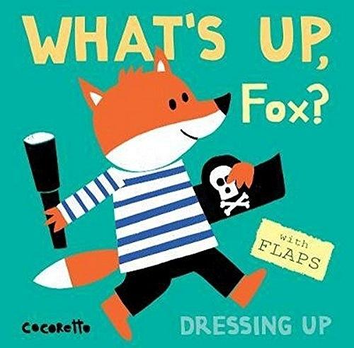 【幼兒翻翻學習書】WHAT'S UP, FOX? DRESSING UP /硬頁翻翻書《主題:工作.人物》
