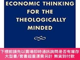 二手書博民逛書店Economic罕見Thinking For The Theologically MindedY255174