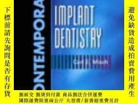 二手書博民逛書店Contemporary罕見Implant Dentistry-當代種植牙科學Y361738 Carl E.