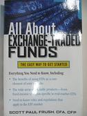 【書寶二手書T3/原文小說_EK2】All About Exchange-Traded Funds: The Easy Way to Get Started_Frush, Scott Paul