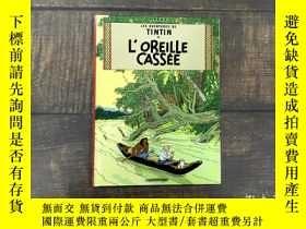 二手書博民逛書店法語原版罕見丁丁歷險記 破損的耳朵 Tintin - Tome 6 Petit format : L'oreill