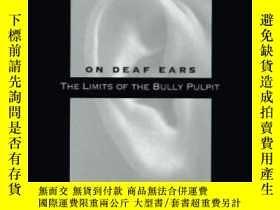 二手書博民逛書店On罕見Deaf Ears: The Limits Of The