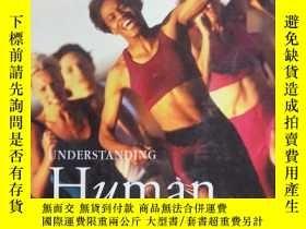 二手書博民逛書店UNDERSTANDING罕見Human anatomy phy