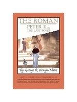 二手書博民逛書店 《The Roman Peter II: The Last Pope?》 R2Y ISBN:1419651404│Araujo-matiz