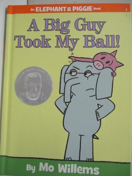【書寶二手書T7/少年童書_KKI】A Big Guy Took My Ball!_Willems, Mo