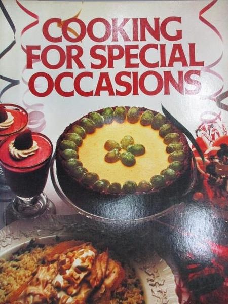 【書寶二手書T1/餐飲_ZHE】Cooking For Special Occasions