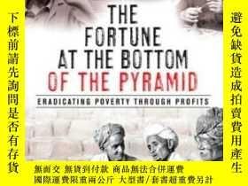 二手書博民逛書店The罕見Fortune At The Bottom Of The Pyramid, Revised And Up