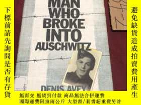 二手書博民逛書店the罕見man who broke into auschwitzY237539 Denis avey Hod