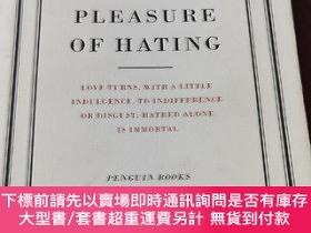 二手書博民逛書店On罕見The Pleasure of Hating [論仇恨的快感] 威廉·哈茲裏特著 英文原版 企業經典
