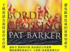 二手書博民逛書店帕特·巴克罕見Border Crossing by Pat Ba